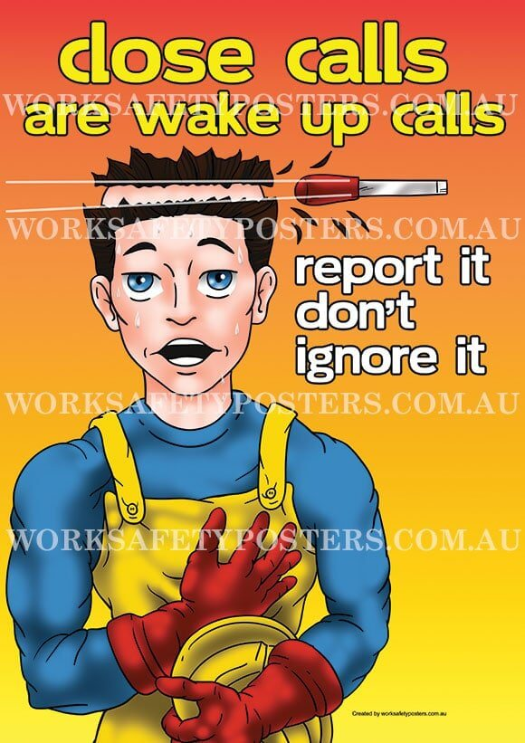 Report Near Miss Close Calls Work Safety Posters Safety