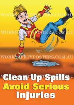 Clean Up Spills Work Safety Poster