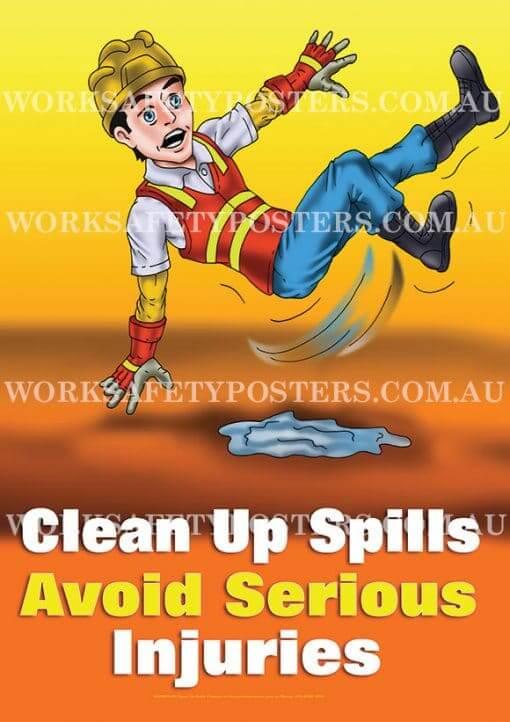 Clean Up Spills Work Safety Poster