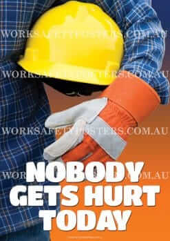 PPE Nobody Gets Hurt Today Workplace Safety Poster