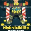 High Visibility Prevents Accidents Safety Poster