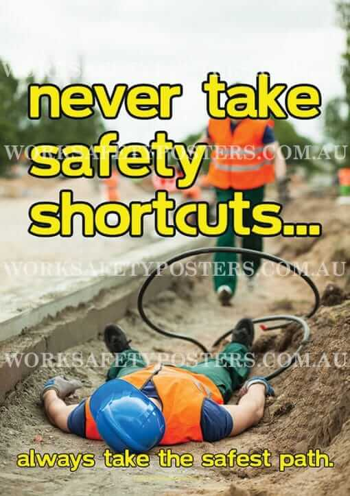 Never Take Shortcuts Safety Poster