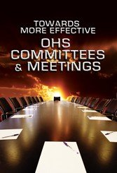 OHS Committees & Meetings DVD