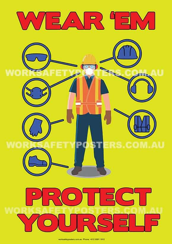 Ppe Wear Em Poster Safety Posters Australia